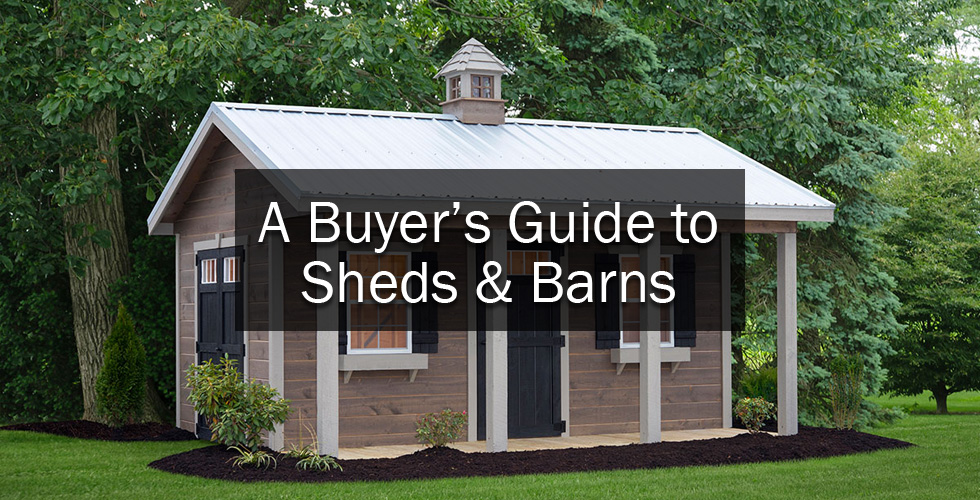 A Buyer's Guide to Shed & Barns
