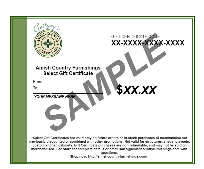 Select Gift Certificate - Sample - Geitgey's Amish Country Furnishings